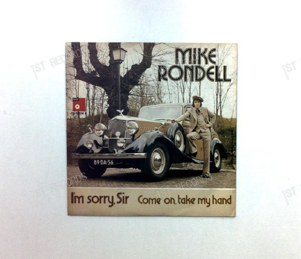Mike Rondell - I'm Sorry Sir / Come On, Take My Hand Netherlands 7in 1975 (VG+/NM)