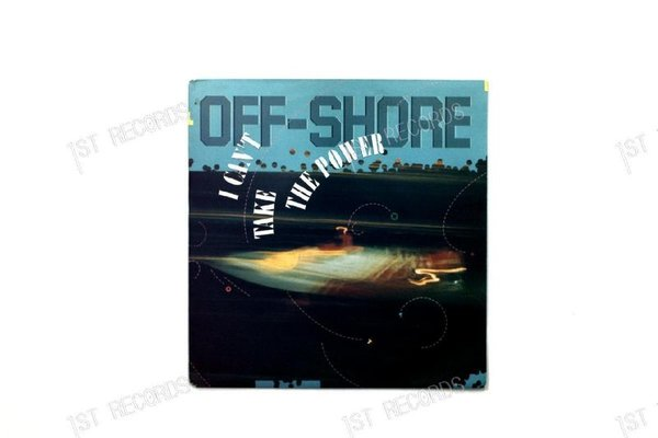 Off-Shore - I Can't Take The Power GER 7in 1990 (VG+/VG+)
