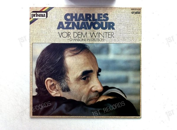 Charles Aznavour - Vor Dem Winter - Chansons In Deutsch. GER LP 1978 (VG+/VG+)