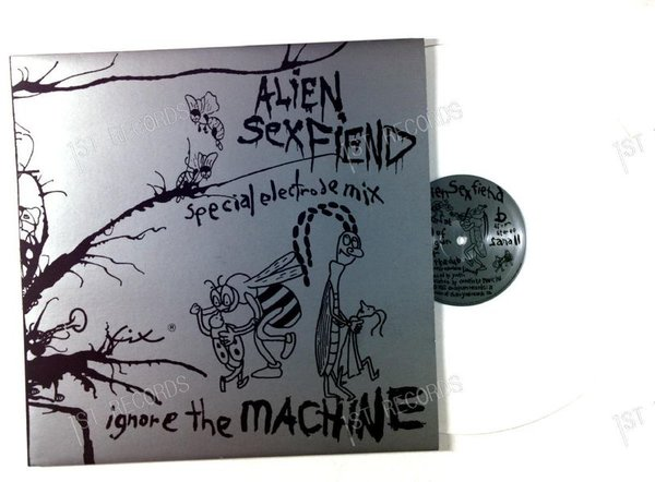 Alien Sex Fiend - Ignore The Machine (Special Electrode Mix) UK Maxi 1985 (VG+/NM)
