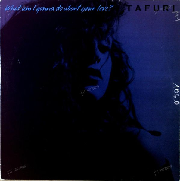 Tafuri - What Am I Gonna Do About Your Love? Maxi 1989 (VG+/VG) (VG+/VG)