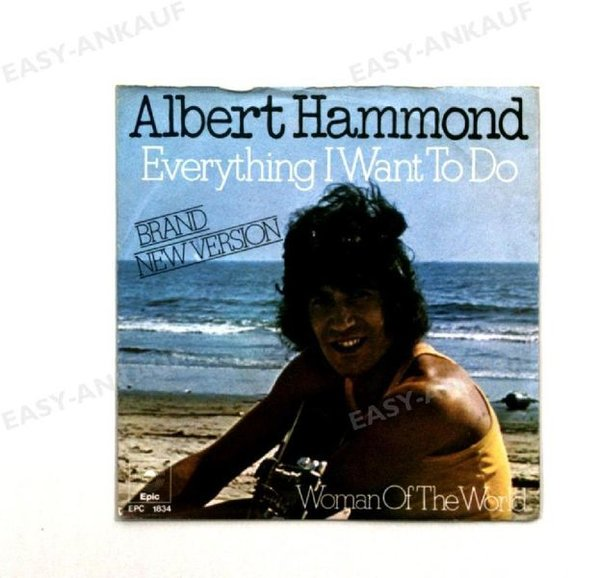 Albert Hammond - Everything I Want To Do / Woman Of The World GER 7in 1973 (VG+/VG+)