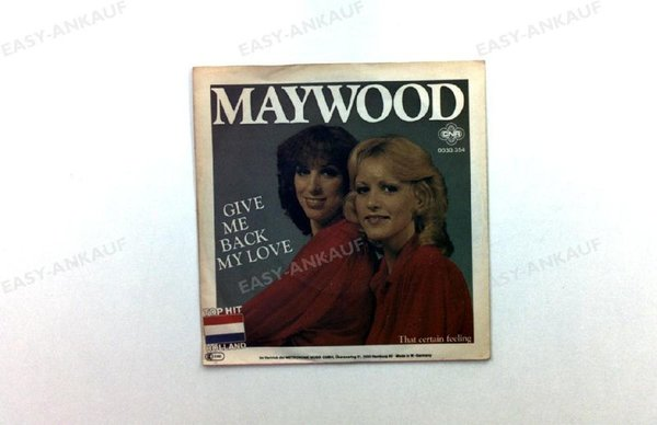 Maywood - Give Me Back My Love DE 7in 1980 (VG+/VG+)
