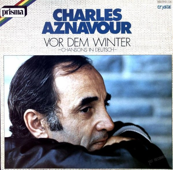 Charles Aznavour - Vor Dem Winter - Chansons In Deutsch- GER LP 1978 (VG+/VG+)
