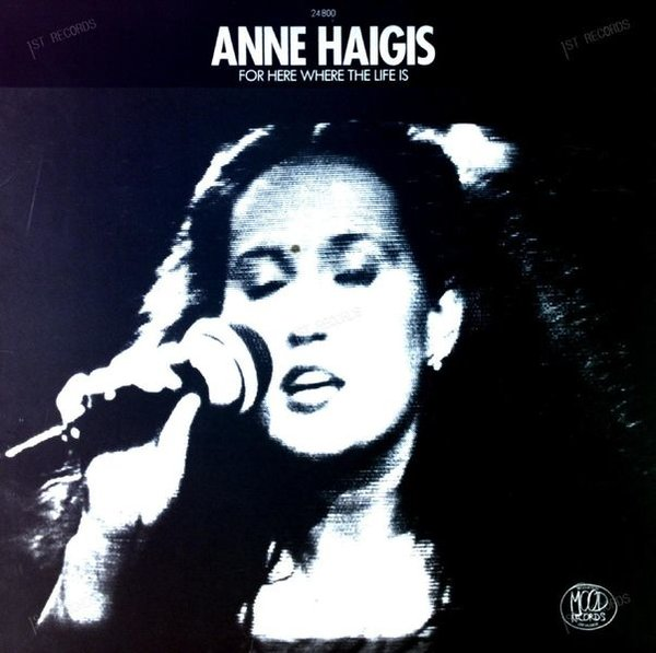 Anne Haigis - For Here Where The Life Is GER LP 1981 + Innerbag (VG+/VG+)
