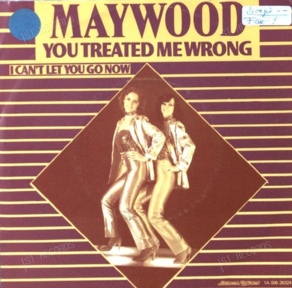 Maywood - You Treated Me Wrong NL 7in 1979 (VG+/VG) (VG+/VG)