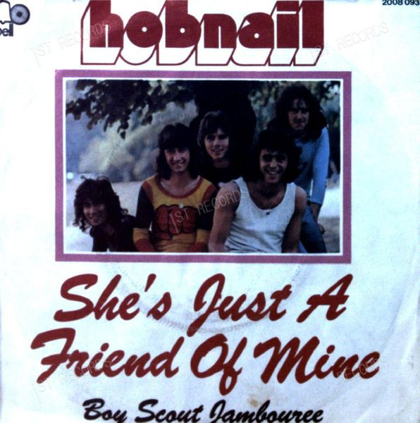 Hobnail - She's Just A Friend Of Mine 7in 1972 (VG/VG) (VG/VG)