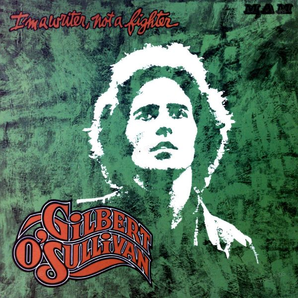 Gilbert O'Sullivan - I'm A Writer, Not A Fighter LP 1973 (VG+/VG+)