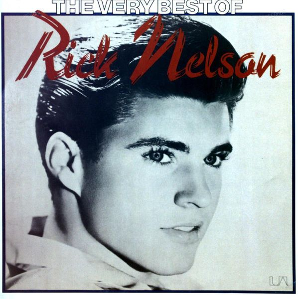 Rick Nelson - The Very Best Of Rick Nelson LP (VG+/VG+)